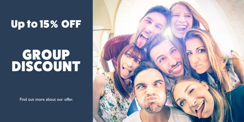 GROUP DISCOUNT - UP TO 15% OFF!